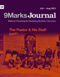 9Marks Journal: The pastor and his staff part 1