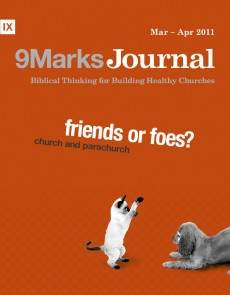 9Marks Journal: Church and parachurch: friend or foe?