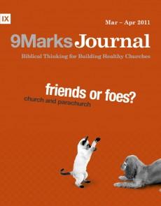 9Marks Journal: Church and parachurch: friend or foe?