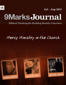 9Marks Journal: Mercy ministry in the church