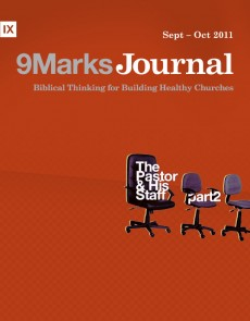 9Marks Journal: The pastor and his staff part 2