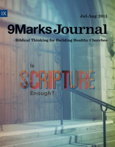 9Marks Journal: Is Scripture enough?