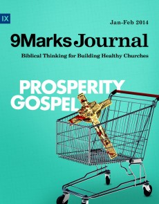 9Marks Journal: The Prosperity Gospel